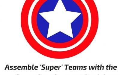 Assemble 'Super' Teams with the Group Development Model