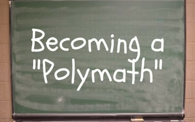 "Becoming A ""Polymath"""