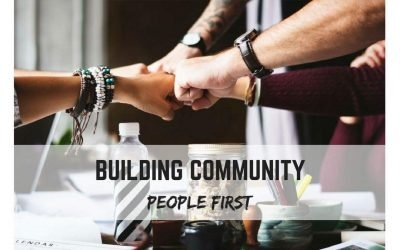 Building Community: People First