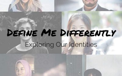 Define Me Differently: Exploring Our Identities!