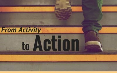 From Activity to Action