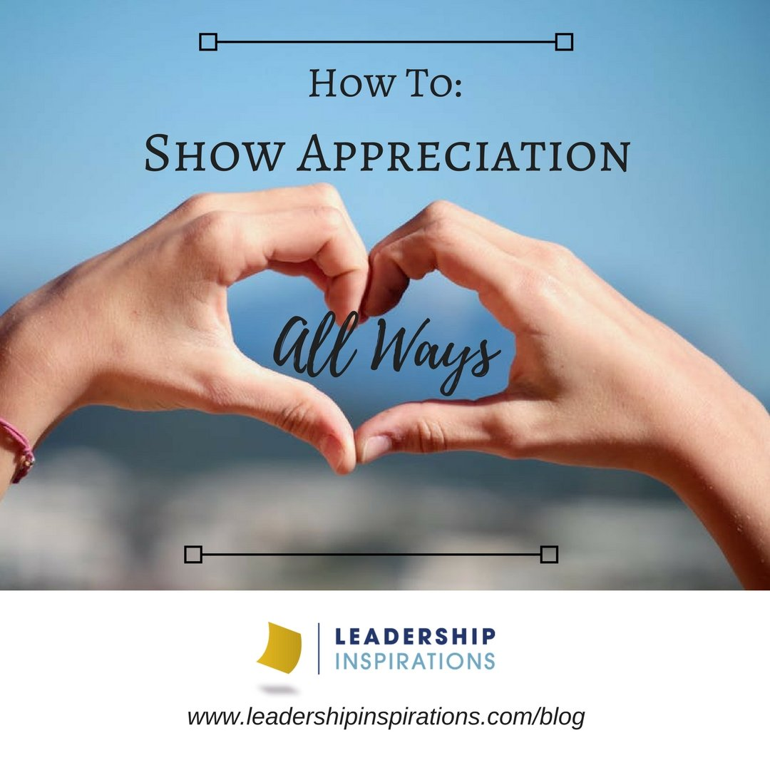 how to show appreciation all ways leadership inspirations