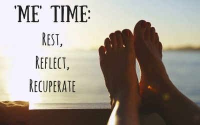 'Me' Time: Rest, Reflect, Recuperate