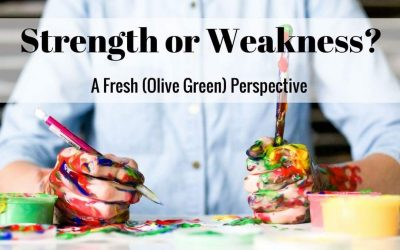 Strength or Weakness? A Fresh (Olive Green) Perspective