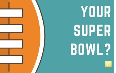 What's Your Super Bowl?