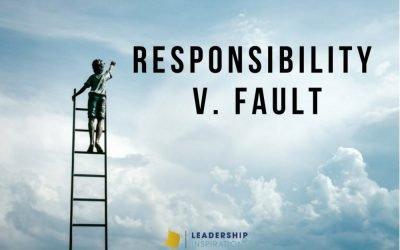 Responsibility v. Fault