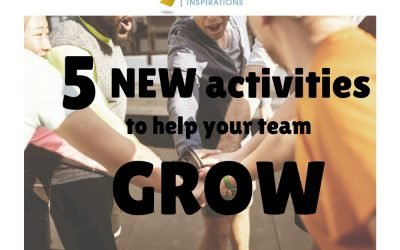 5 New Activities to Help Your Team Grow