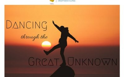 Dancing Through the Great Unknown