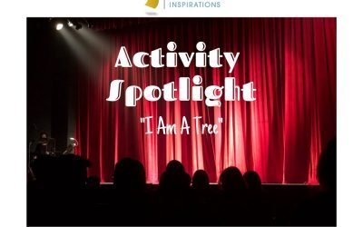 Activity Spotlight: I Am A Tree