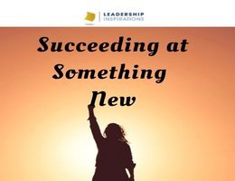 Succeeding at Something New