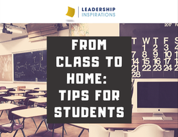 From Class to Home: Tips For Students