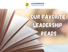 Our Favorite Leadership Reads