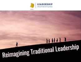 Reimagining Traditional Leadership