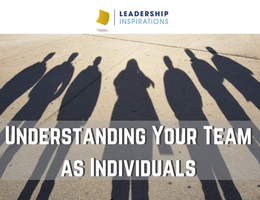 Understanding Your Team as Individuals