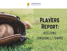Players Report: Building (Baseball) Teams