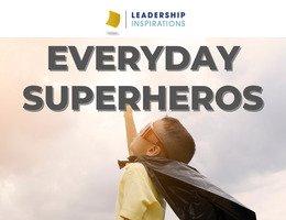 Everyday Superheros