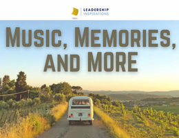 Music, Memories, and MORE