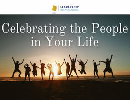 Celebrating the People in Your Life