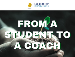 From a Student to a Coach